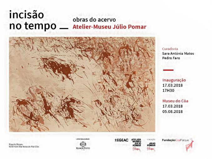 Incisão no Tempo: Obras do Acervo do Atelier-Museu Júlio Pomar no Museu do Côa