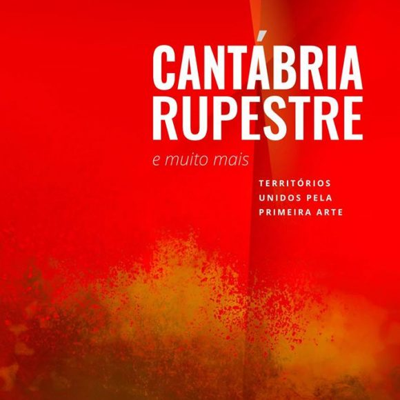 Cantabria Rupestre and much more: Territories united by the First Art