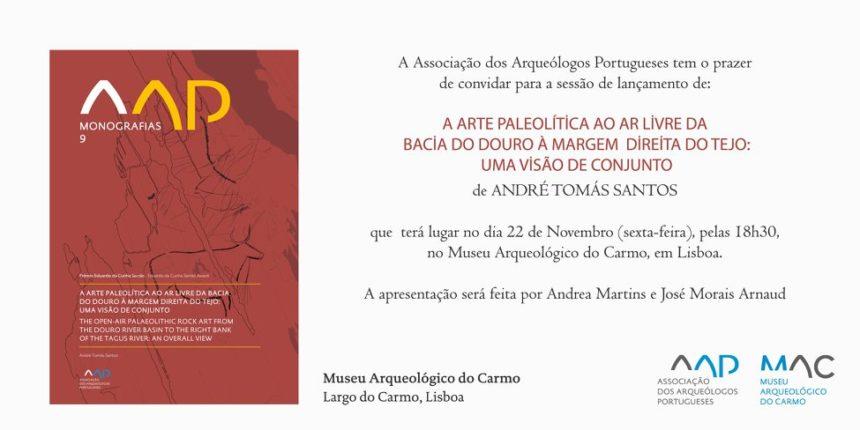 """Apresentação do livro """"A Arte Paleolítica ao Ar Livre da Bacia do Douro à Margem Direita do Tejo: uma visão de conjunto"""""""