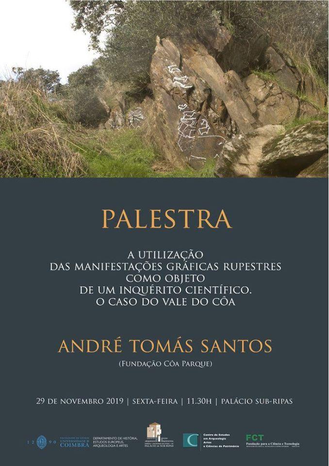 """Palestra """"A utilização das manifestações gráficas rupestres como objeto de um inquérito científico. O caso do vale do Côa"""""""