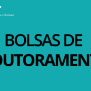 Aviso de Abertura do Concurso para Atribuição de Bolsas de Investigação para Doutoramento